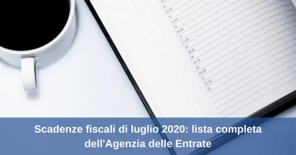 Scadenze fiscali di luglio 2020: lista completa dell'Agenzia delle Entrate